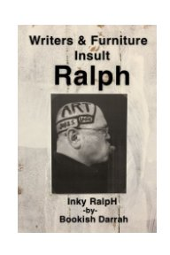 Writers and Furniture Insult Ralph book cover