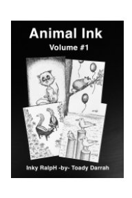 Animal Ink  Volume # 1 book cover