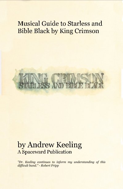 View Musical Guide to Starless and Bible Black by King Crimson by Andrew Keeling