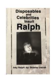 Disposables and Celebrities Insult Ralph book cover
