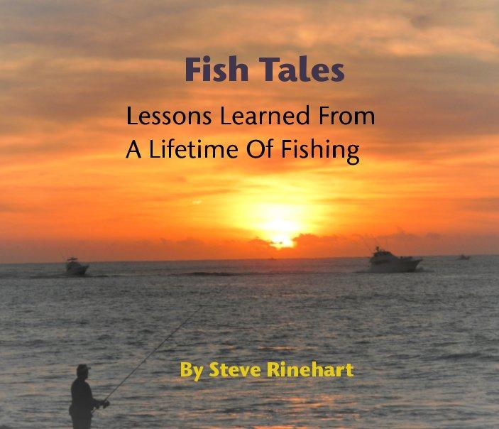View Fish Tales by Steve Rinehart