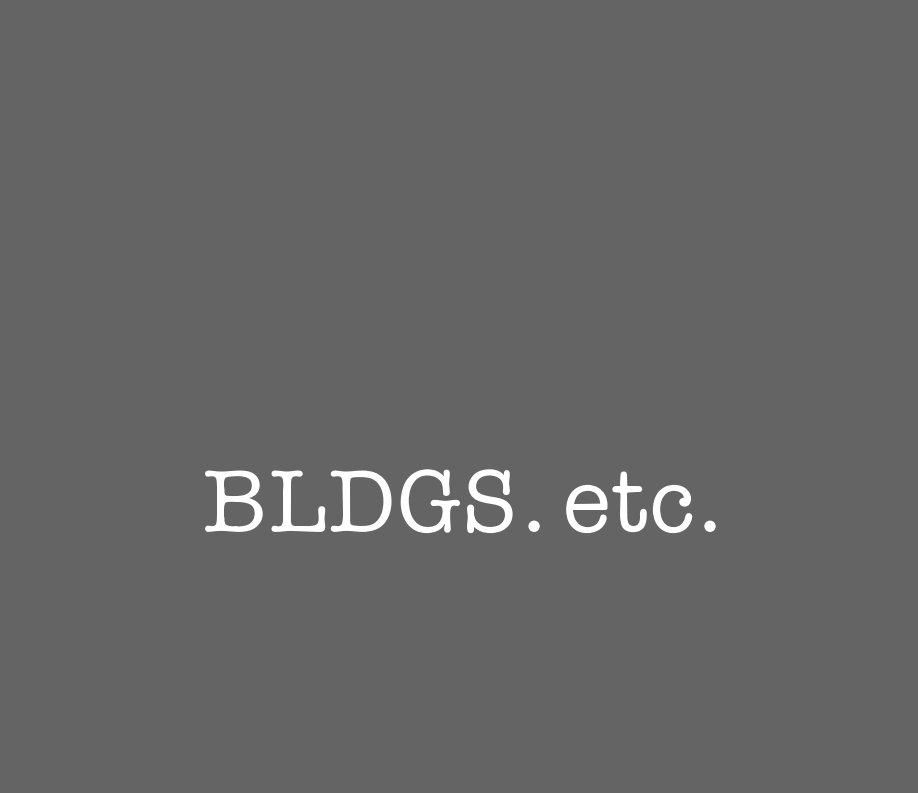 View BLDGS etc by Douglas O'Connor