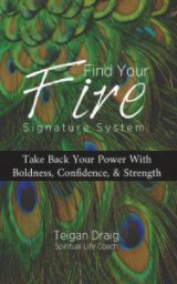 Find Your Fire Signature System book cover