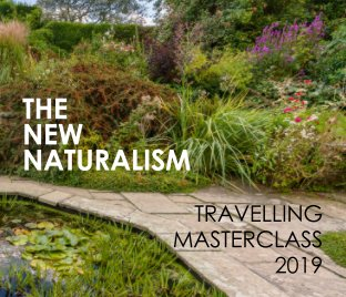The New Naturalism: Travelling Masterclass 2019 book cover