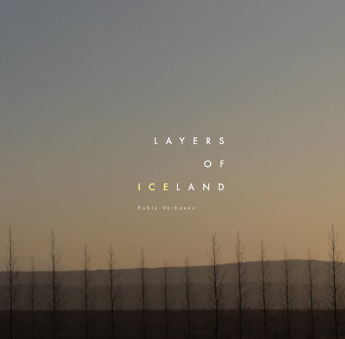 Visualizza Layers of Iceland di Robin Verhoeks