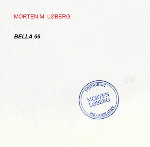 View Bella 66 by Morten Løberg