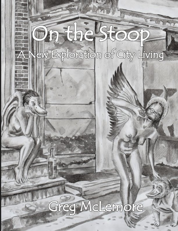 View On the Stoop by Greg McLemore