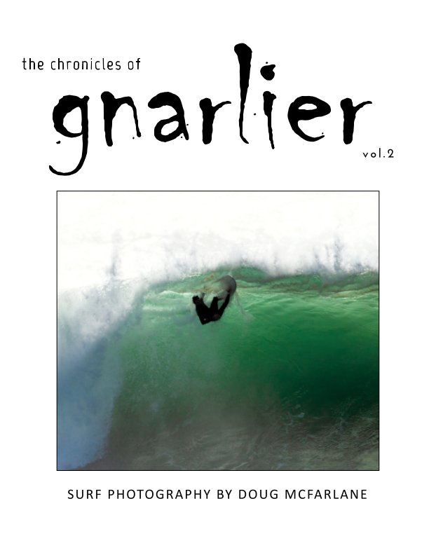 View The Chronicles of Gnarlier vol. 2 by Doug McFarlane