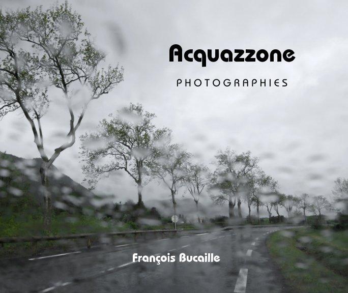Bekijk Acquazzone op François Bucaille