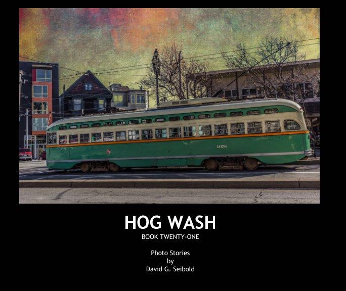 View Hog Wash by David G. Seibold