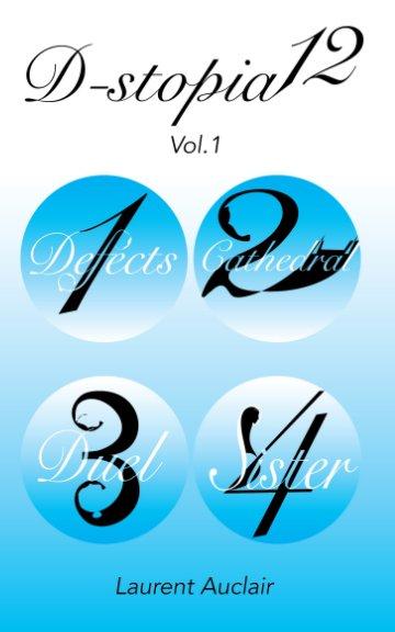 Ver Dystopia 12 - Vol.1 por Laurent Auclair