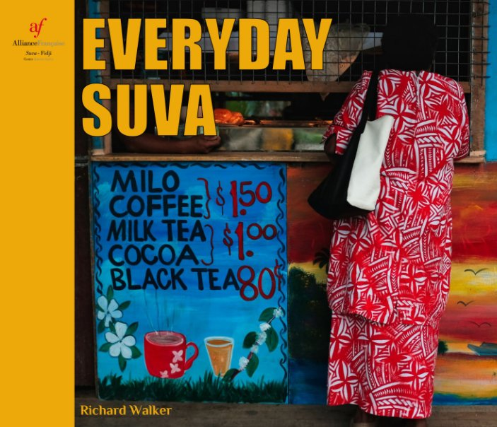 View Everyday Suva (Deluxe edition) by Richard Walker