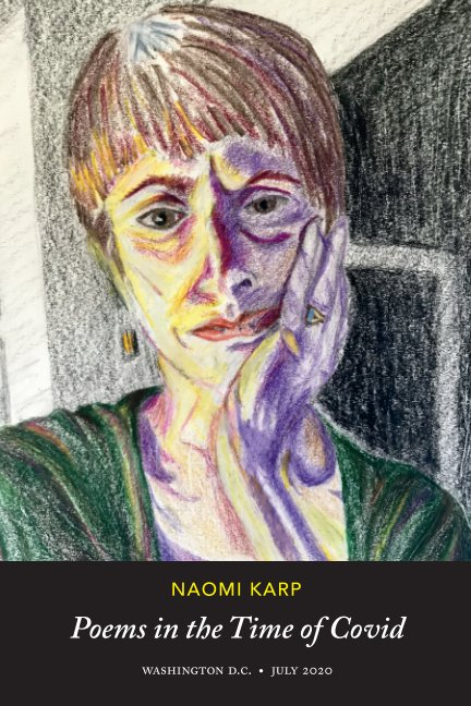 View Poems in the Time of Covid by Naomi Karp
