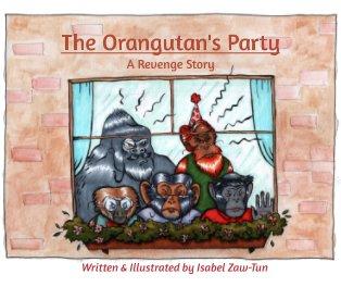 The Orangutan's Party book cover
