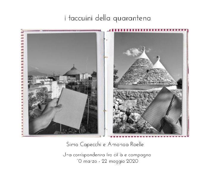 View I taccuini della quarantena by Amanda Roelle, Simo Capecchi