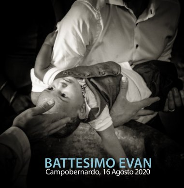 Battesimo Evan | Campobernardo, 16 Agosto 2020 book cover