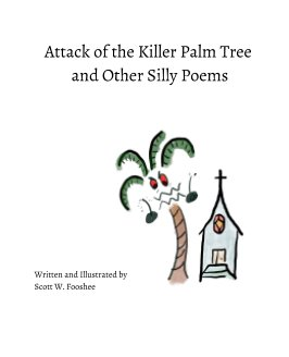 Attack of the Killer Palm Tree and Other Silly Poems book cover