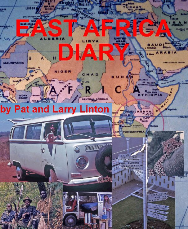 View East Africa Diary by Larry Linton