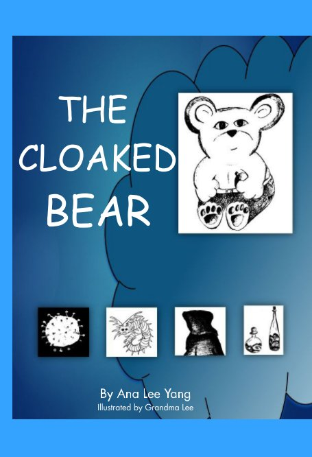 View The Cloaked Bear by Ana Lee Yang