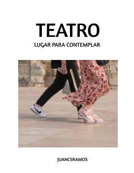 Teatro. Lugar para contemplar. book cover