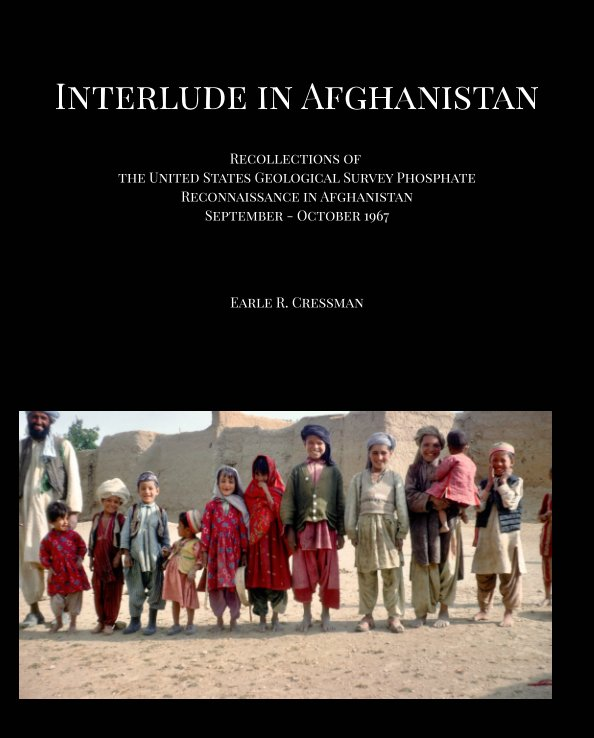 View Interlude in Afghanistan by Earle R. Cressman