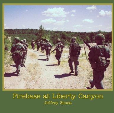 Firebase at Liberty Canyon book cover