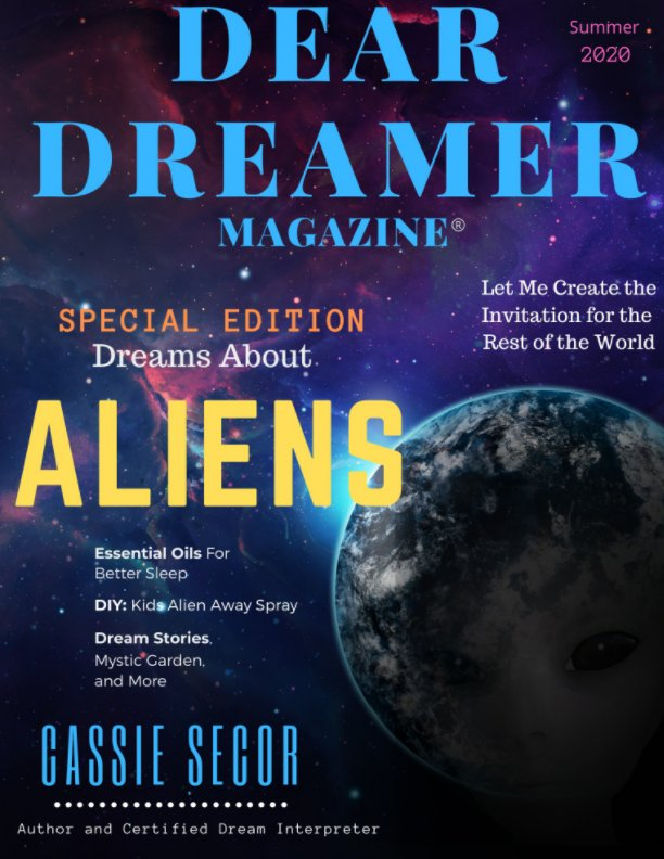 View Dear Dreamer Magazine: Special Edition: Aliens by Cassie Secor