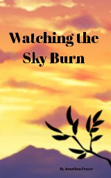 Watching the Sky Burn book cover