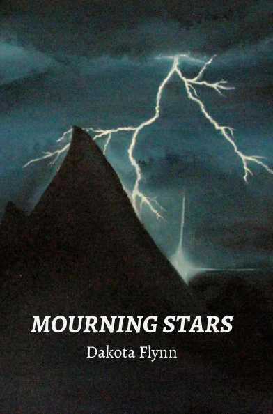 View Mourning Stars by Dakota Flynn