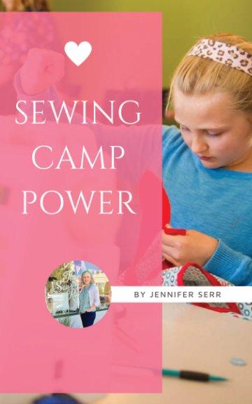 View Sewing Camp Power by Jennifer Serr