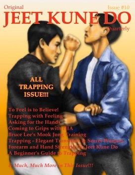 Original Jeet Kune Do Quarterly Magazine - Issue 10 book cover