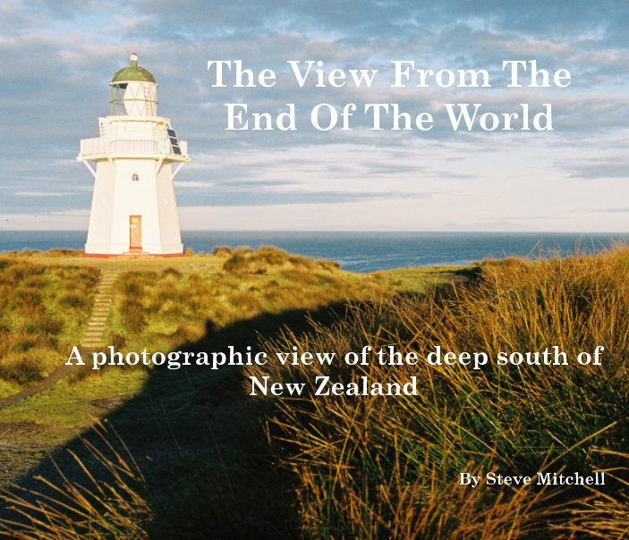 View View From The End Of The World by Steve Mitchell