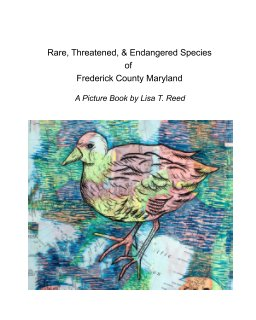 Rare, Threatened, and Endangered Species of Frederick County, Maryland book cover