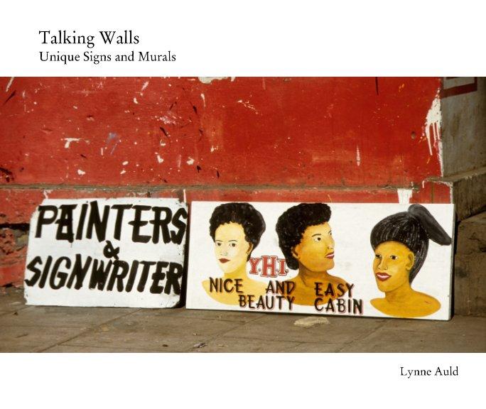 View Talking Walls by Lynne Auld