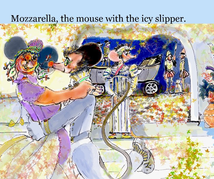 View Mozzarella, the mouse with the icy slipper. by J. S May