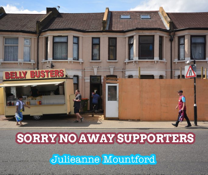 View Sorry no away supporters by Julieanne Mountford