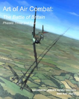 Art of Air Combat: The Battle of Britain Phases Three and Four book cover