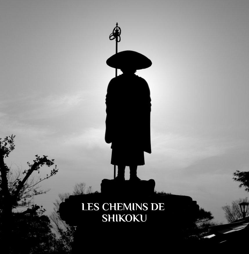 View Les chemins de Shikoku by Axel Azario