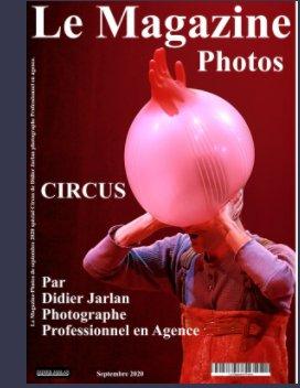 Le Magazine-Photos spécial Circus de Didier Jarlan Photographe Professionnel book cover