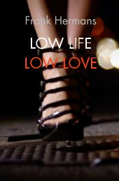 Low Life, Low Love book cover