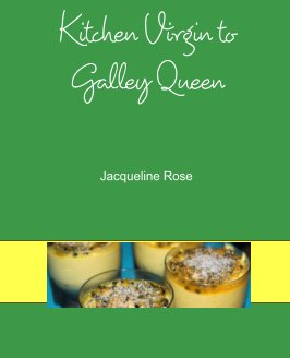 Kitchen Virgin to Galley Queen book cover