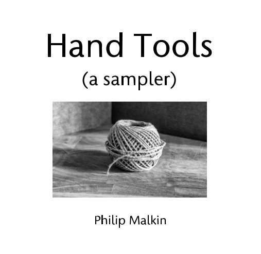 View Hand Tools by Philip Malkin