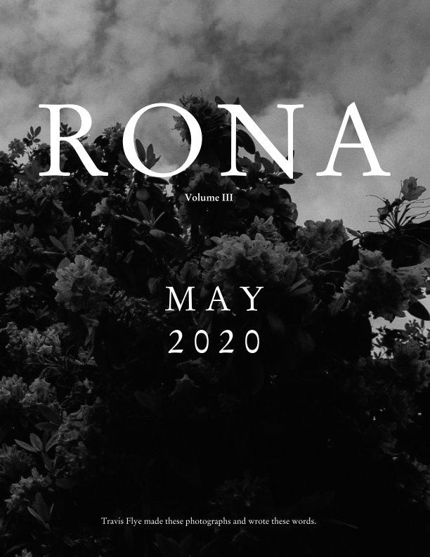 View Rona Mag: May 2020 by Travis Flye