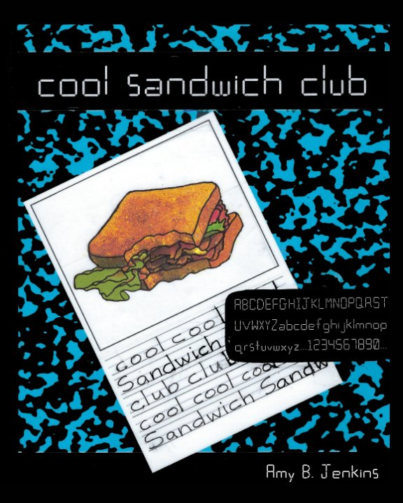 View Cool Sandwich Club by Amy B. Jenkins