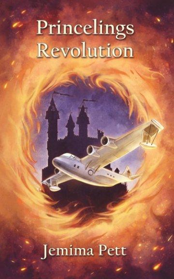 Ver Princelings Revolution por Jemima Pett