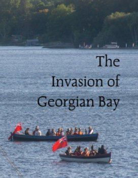 The Invasion of Georgian Bay book cover
