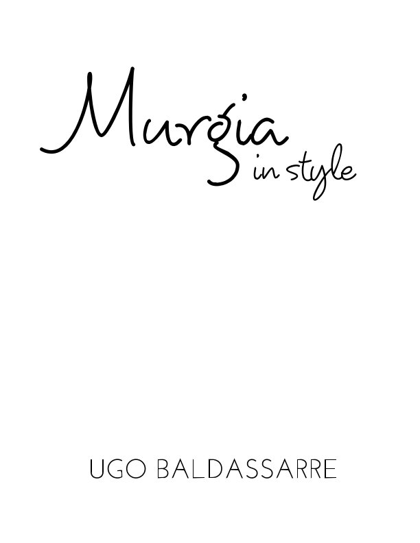 View Murgia In Style by UGO BALDASSARRE