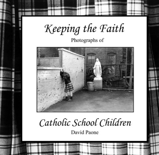 View Keeping the Faith by David Paone