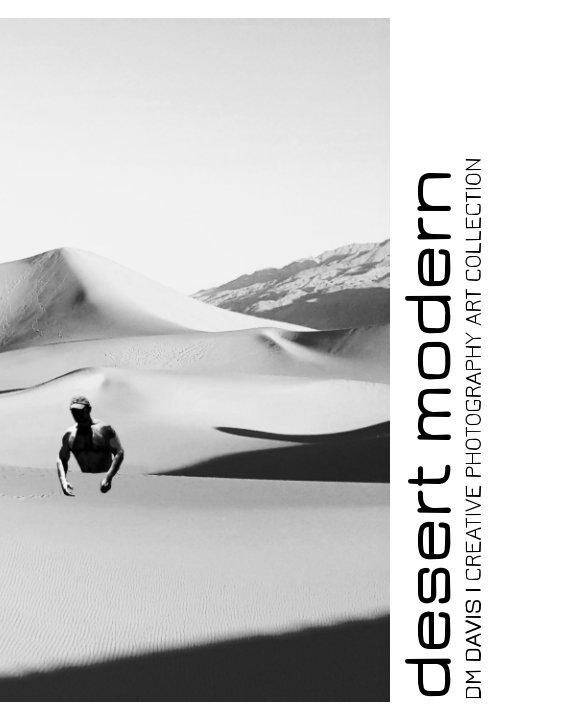 View Desert Modern by DM Davis