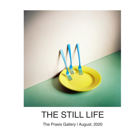 View The Still Life by The Praxis Gallery